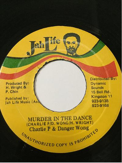 Charlie P(チャーリーピー), Danger Wong(デンジャーウォン)- Murder In The Dancehall【7'】