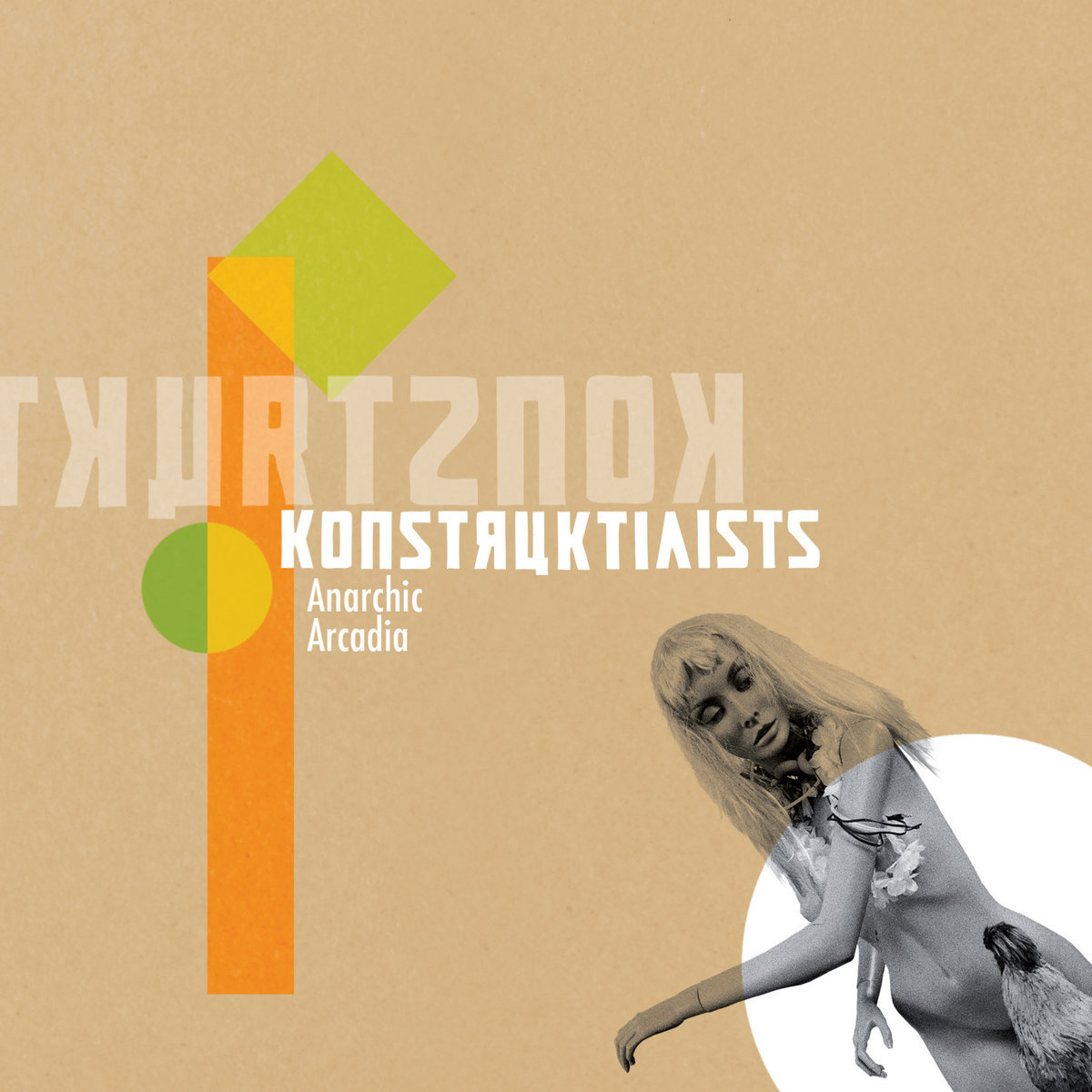 Konstruktivists- Anarchic Arcadia CD - 画像1