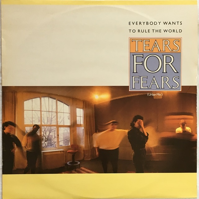 【12inch・英盤】Tears For Fears / Everybody Wants To Rule The World (Urban Mix)