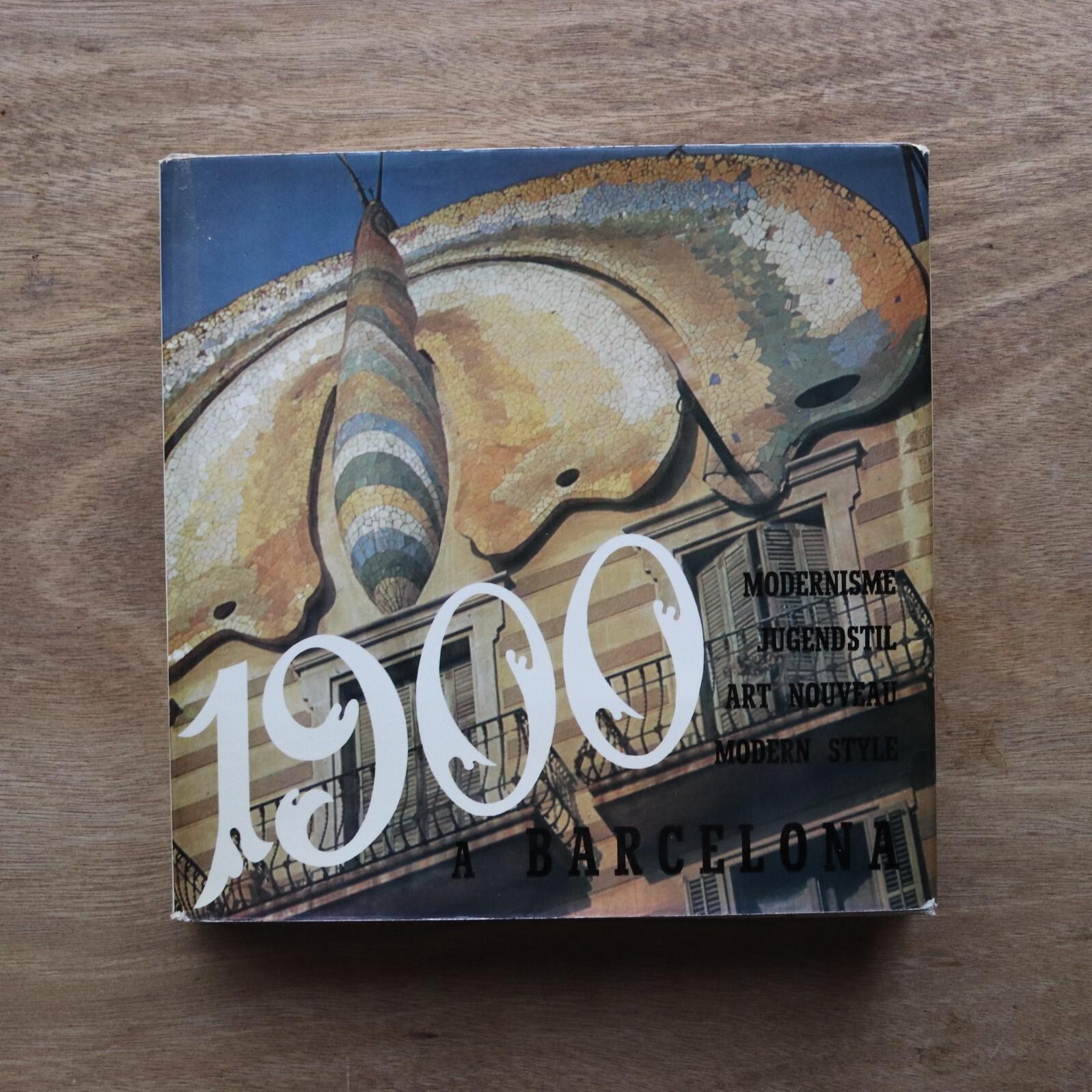 1900年バルセロナのモダニズム1900 en BARCELONA / A. Cirici Pellicer