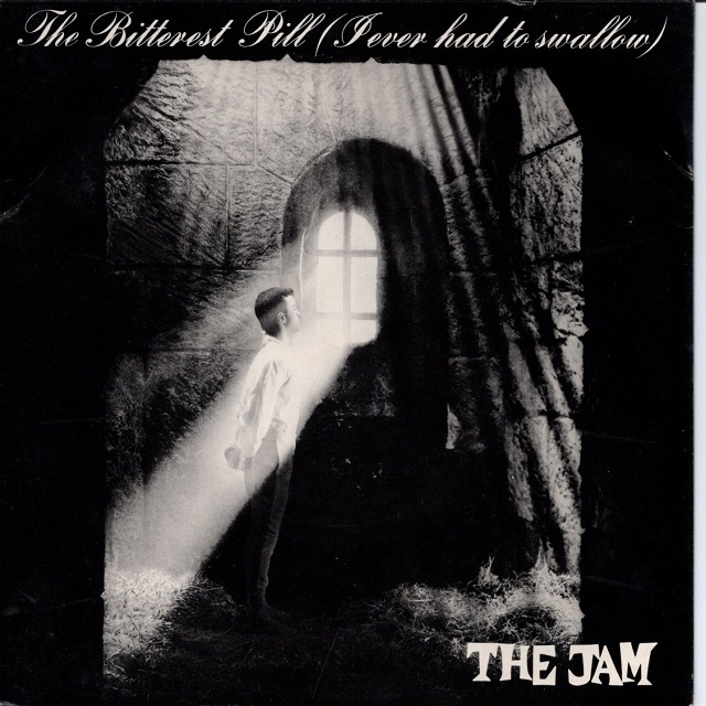 【7inch・英盤】The Jam / The Bitterest Pill (I Ever Had to Swallow)