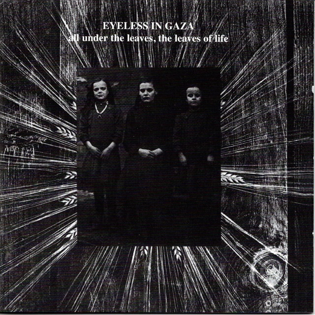 【CD・英盤】Eyeless In Gaza / All Under The Leaves, The Leaves Of Life