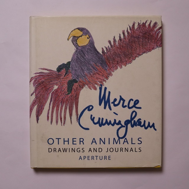 Other Animals: Drawing and Journals / Merce Cunningham