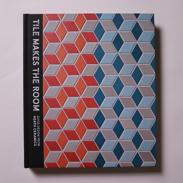 Tile Makes the Room: Good Design from Heath Ceramics / Robin Petravic |  本まるさんかくしかく powered by BASE
