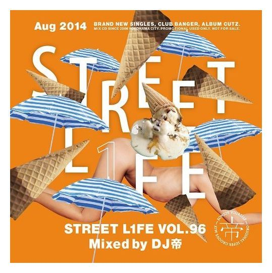 [MIX CD] DJ Mikado / Street L1fe Vol.96
