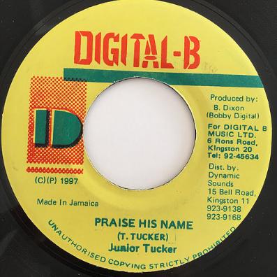 Junior Tucker(ジュニアータッカー) - Praise His Name【7'】