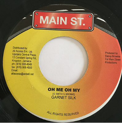 Garnett Silk(ガーネットシルク) - Oh Me Oh My【7'】