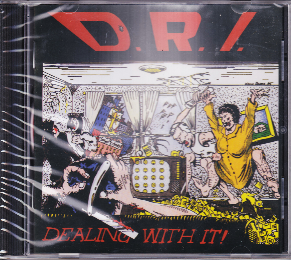 D.R.I. 『Dealing with It! (Re-Issue & Bonus)』