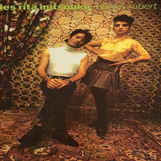 【LP・仏盤】Les Rita Mitsouko / Mark & Robert