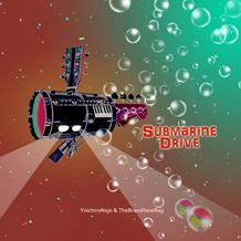 SUBMARINE DRIVE / 能條陽一郎&TheBrandNewBag