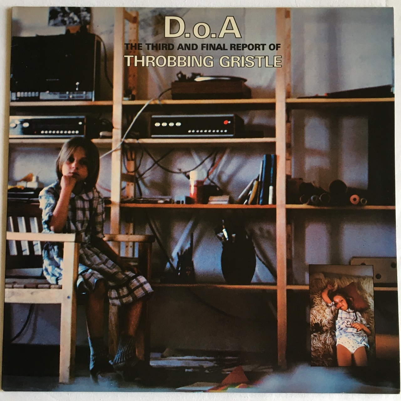 【LP・英盤】Throbbing Gristle / D.o.A.  -  The Third And Final Report of Throbbing Gristle