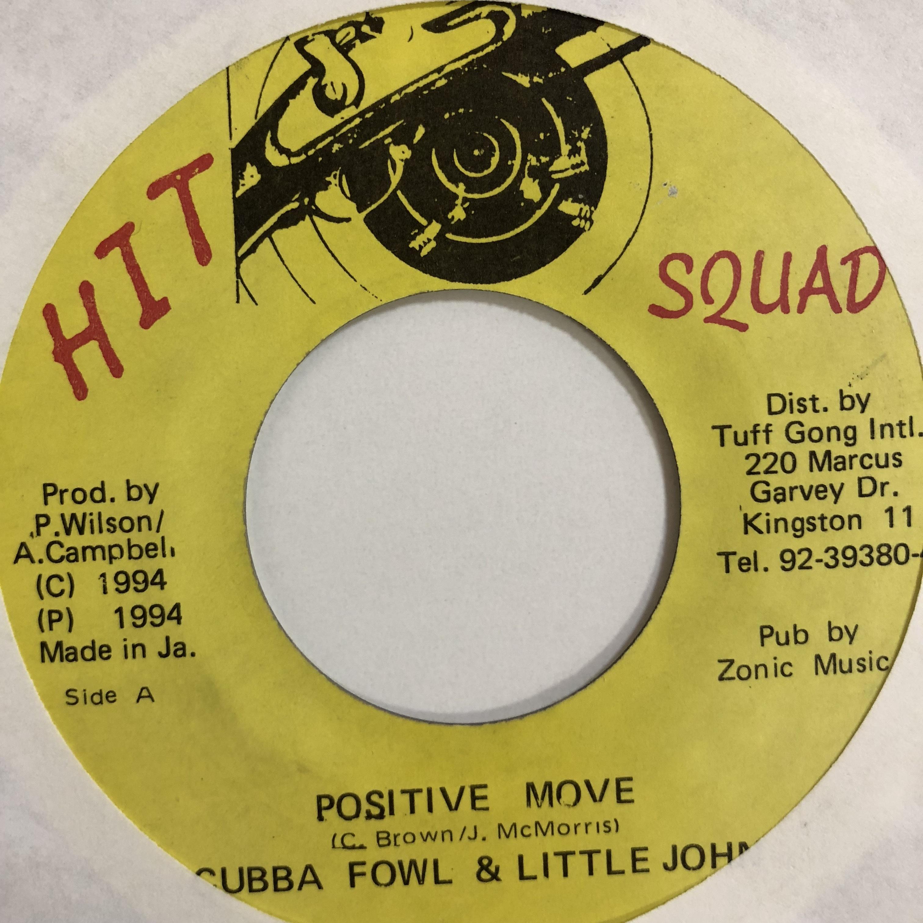 Cubba Fowl & Little John - Positive Move【7-10739】