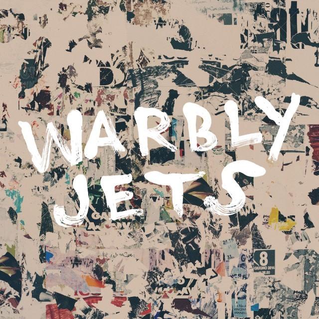Warbly Jets / Warbly Jets(LP)