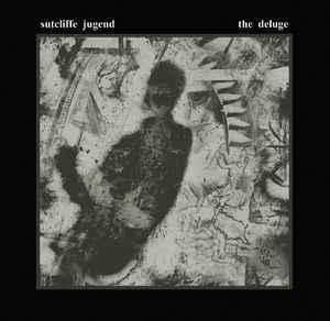 SUTCLIFFE JUGEND – The Deluge (CD)