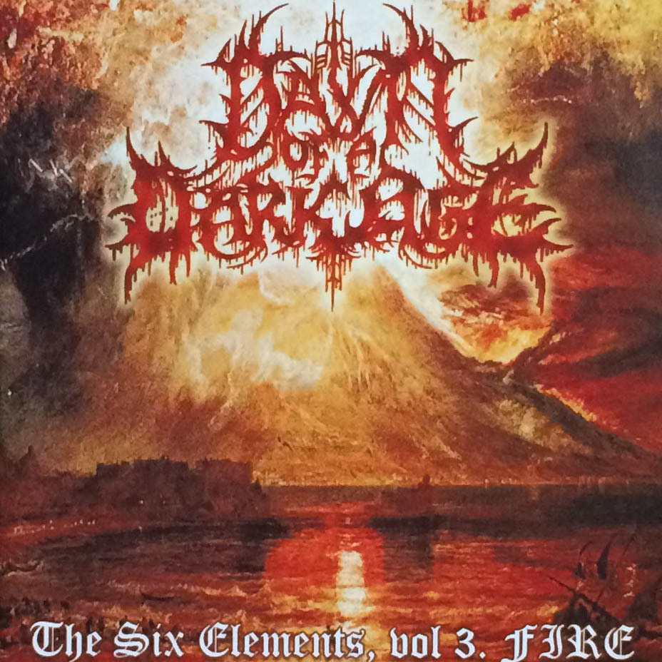 "Dawn of a Dark Age ""The Six Elements, vol​​.​3 Fire"""