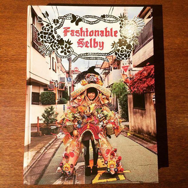 ファッションの本「Fashionable Selby/Todd Selby」 - 画像1