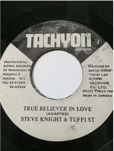 Steve Knight(スティーブナイト), Tuffist(タフィスト) - True Believer In Love【7'】