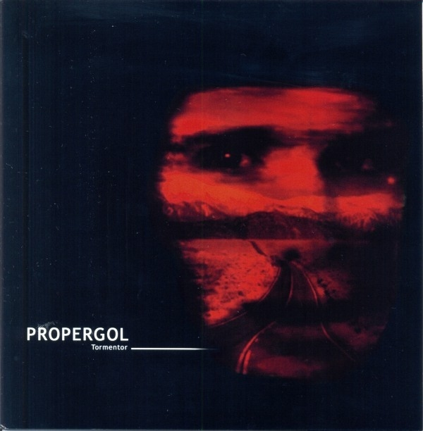 PROPERGOL - Tormentor/I need you.  7ep - 画像1
