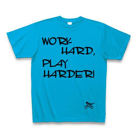 WORK HARD,PLAY HARDER Tシャツ ターコイズブルー