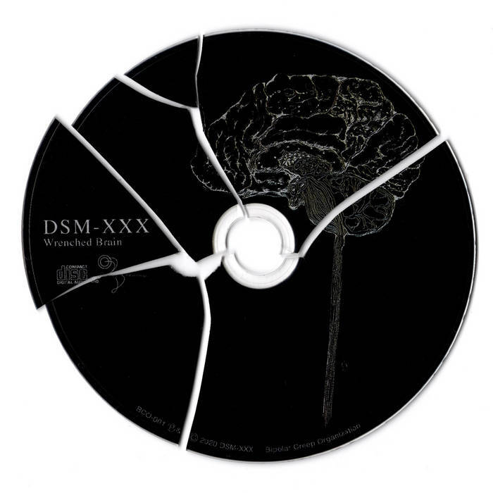 DSM-XXX ‎– Wrenched Brain(CD+AntiCD)