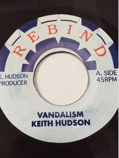 Keith Hudson(キースハドソン) - Vandalism【7'】