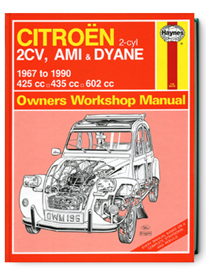 シトロエン・2CV・AMI & DYANE・1967-1990・オーナーズ・ワークショップ・マニュアル