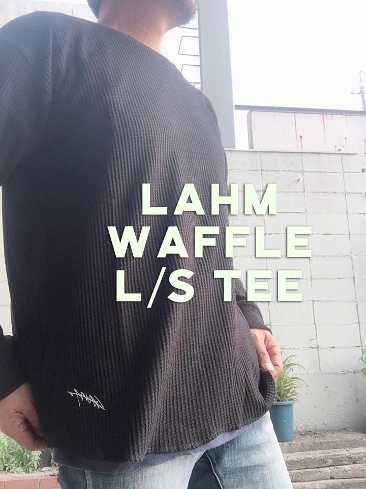 【人気のブラック少量入荷しました!】LAHM WAFFLE L/S TEE LAHM刺繍ワッフルロングTシャツ LAHM(エルエーエイチエム)