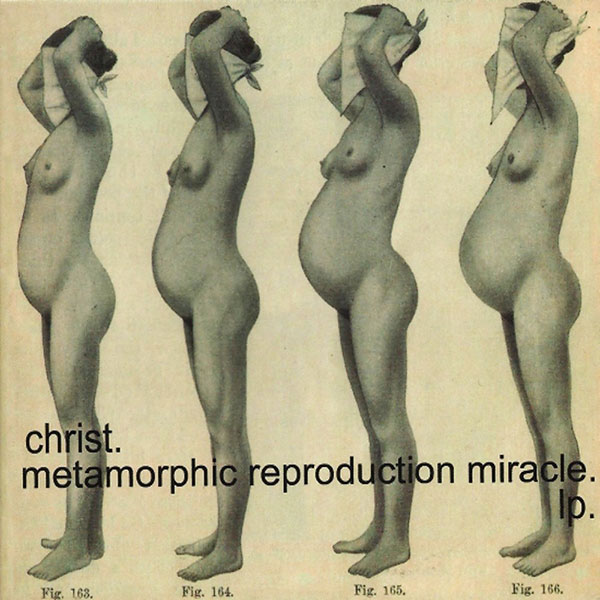 Christ. - Metamorphic Reproduction Miracle (2LP) - 画像1