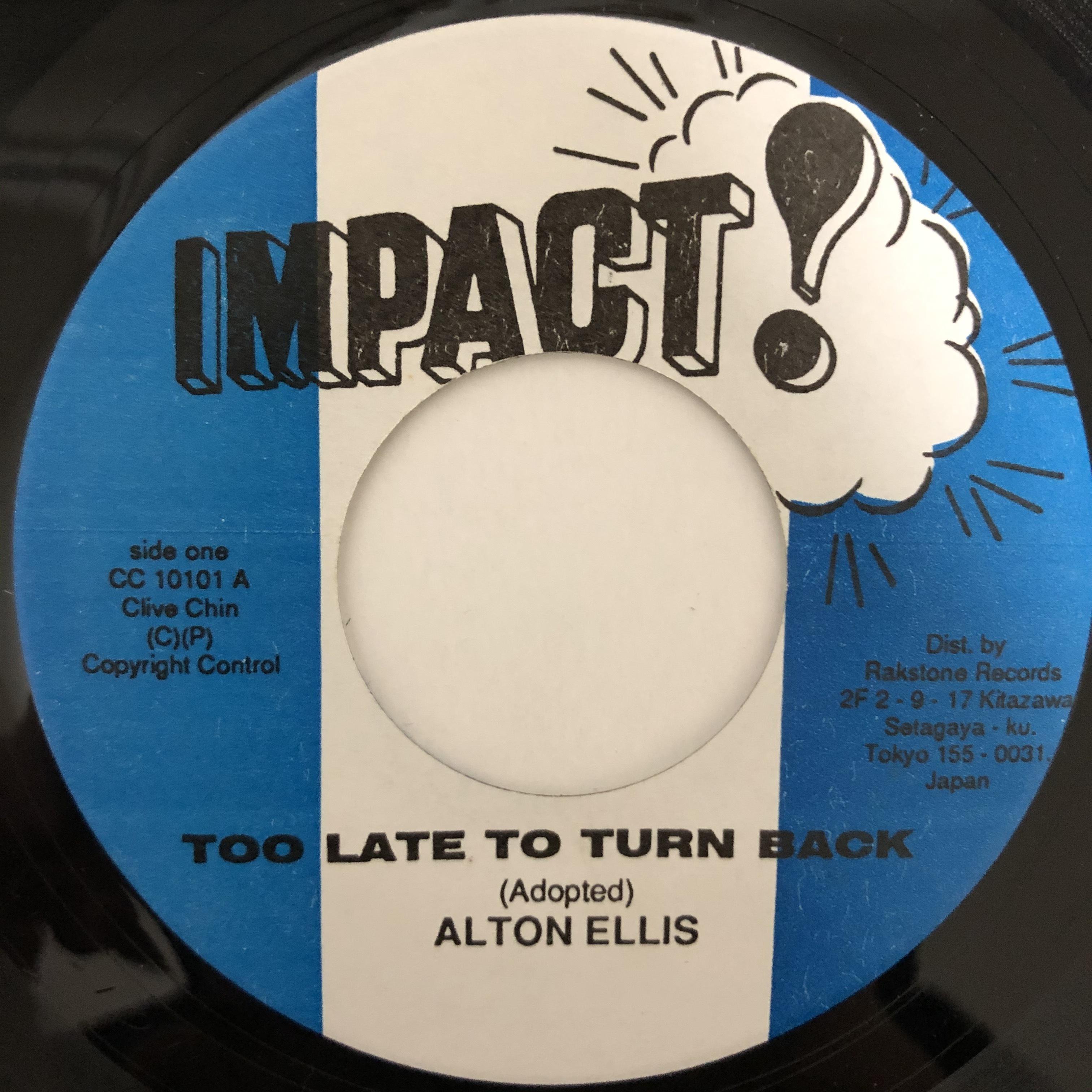 Alton Ellis - Too Late To Turn Back【7-20480】