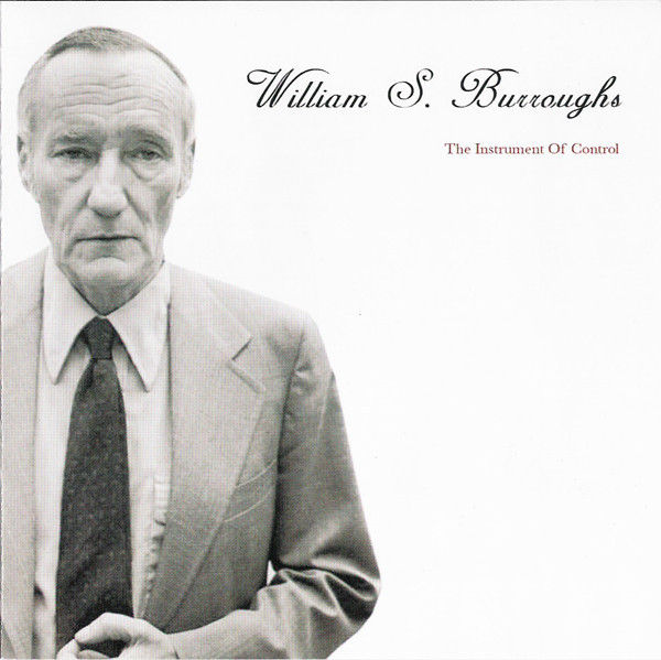 William S. Burroughs ‎– The Instrument Of Control(CD)