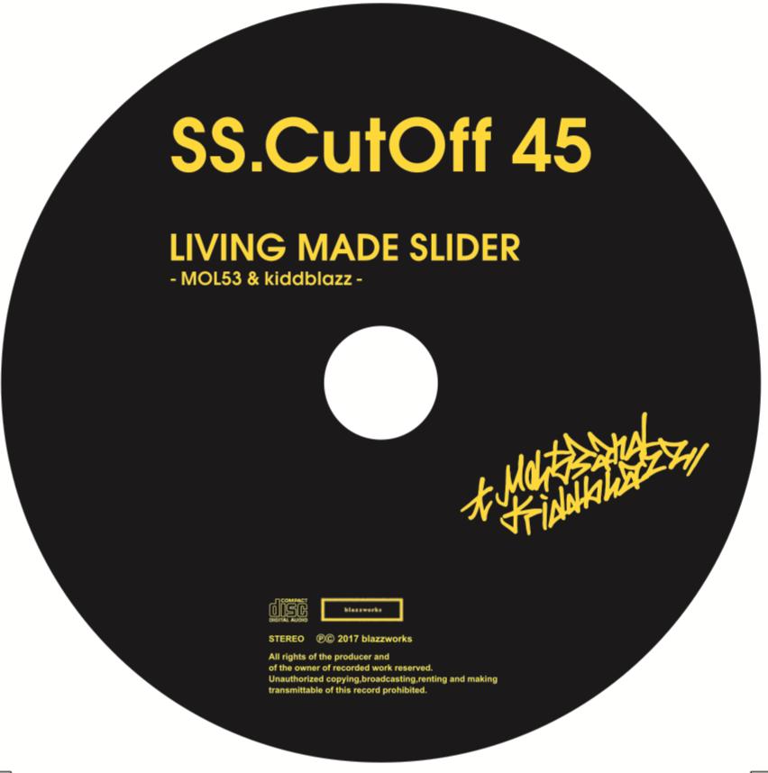 -SS.CutOff45- / MOL53 × kiddblazz (LMS 1.5EP)