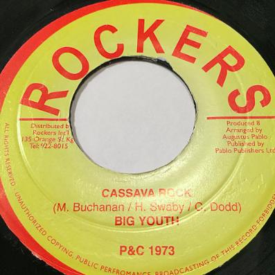 Big Youth(ビッグユース) - Cassava Rock【7'】