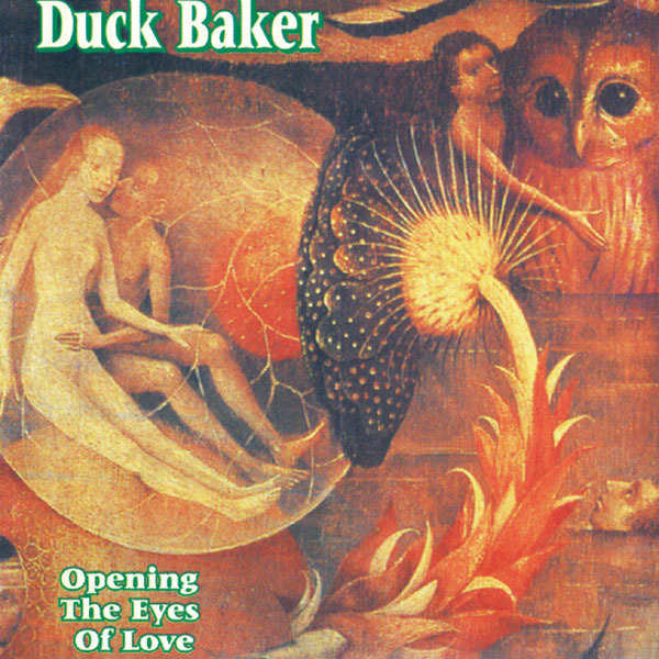 AMC1106 Opening The Eyes Of Love / Duck Baker  (CD)