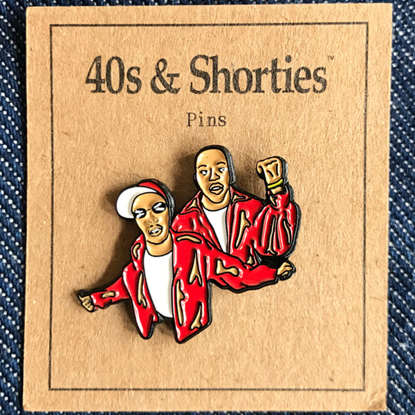 40S & SHORTIES / HARLEM WORLD PIN