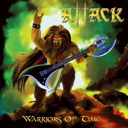 "ATTACK ""Warriors Of Time"" (輸入盤)"