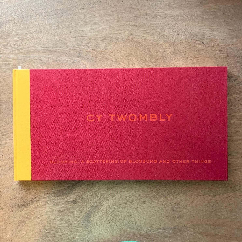 サイ・トゥオンブリー / ブルーミング / Cy Twombly Blooming