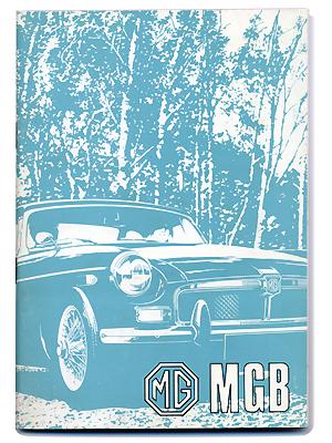 MGB ツアラー & GT・ドライバーズ・ハンドブック・72-73・(USA)