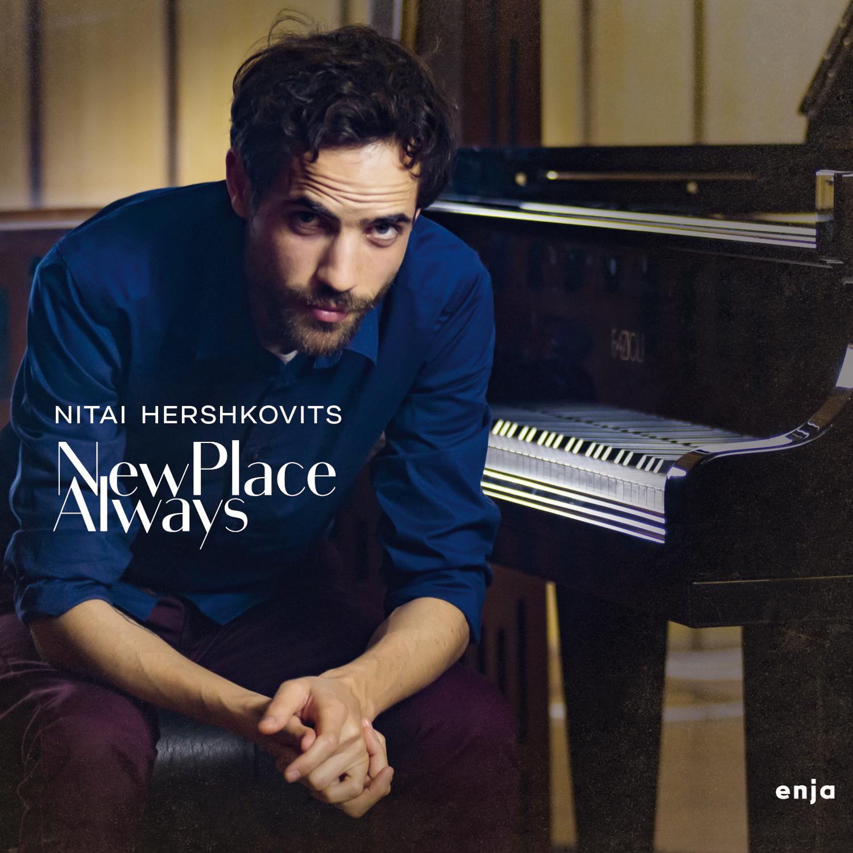 Nitai Hershkovits 『New Place Always』(AGATE)【音楽CD/ジャズ/ピアノソロ】