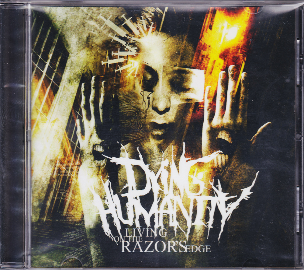 DYING HUMANITY 『Living on the Razor's Edge』