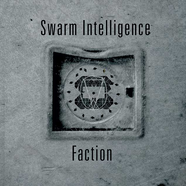 Swarm Intelligence - Faction  CD - 画像1