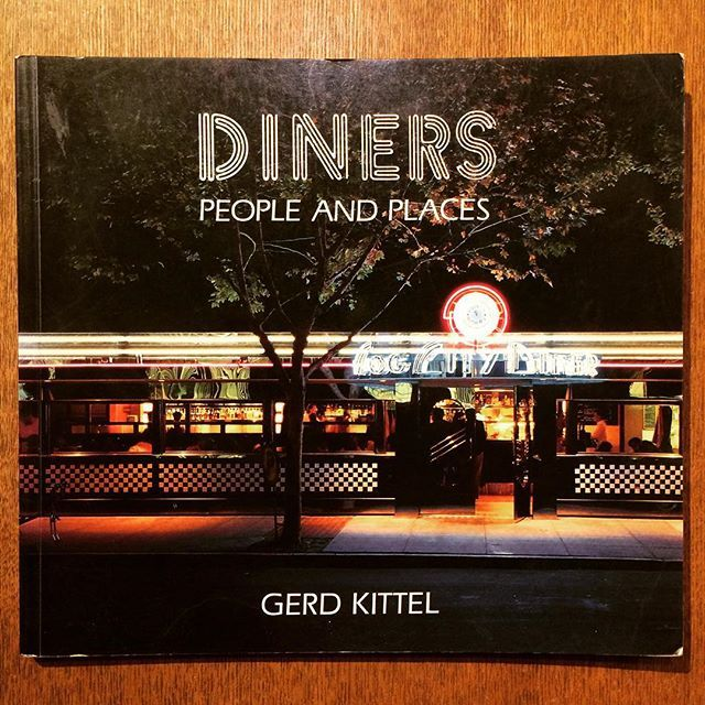 ダイナー写真集「Diners: People and Places/Gerd Kittel」 - 画像1