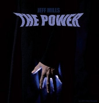 【残り僅か】Jeff Mills - The Power - 画像1