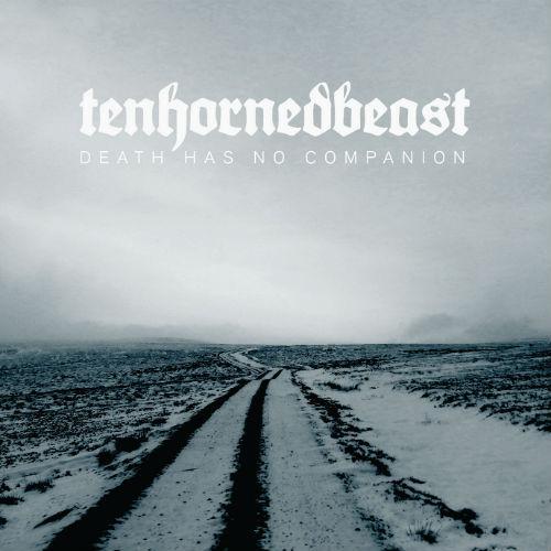 TENHORNEDBEAST - Death Has No Companion CD - 画像1