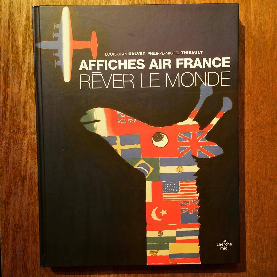 エールフランス ポスターデザイン集「Rêver le monde - Affiches Air France」 - 画像1