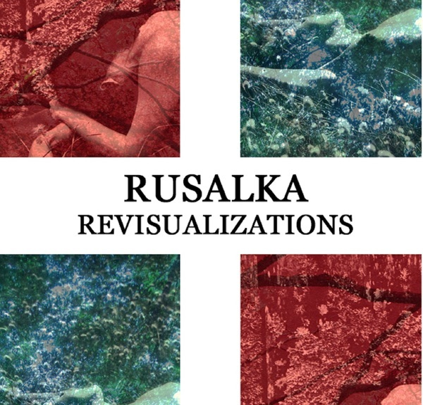 Rusalka - Revisualizations Tape - 画像1