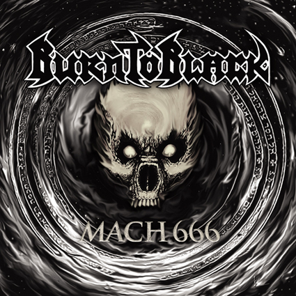 "BURN TO BLACK ""Mach 666""日本盤"