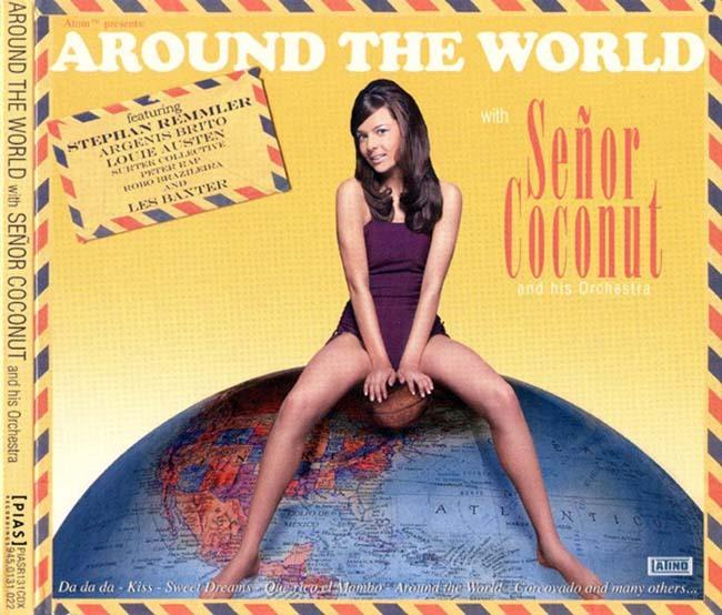 セニョール・ココナッツ - アラウンド・ザ・ワールド - 画像1