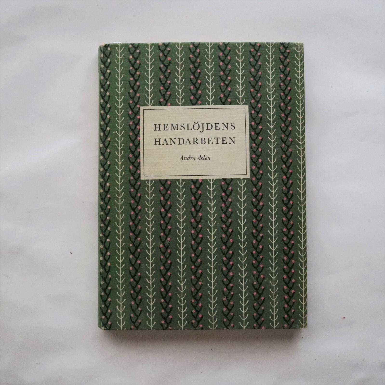 Hemslojdens handarbeten Andra delen /ヘムスロイド伝統工芸協会の作品