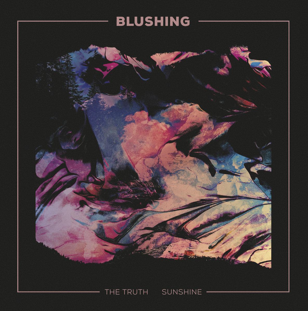 Blushing / The Truth / Sunshine(250 Ltd 7inch)