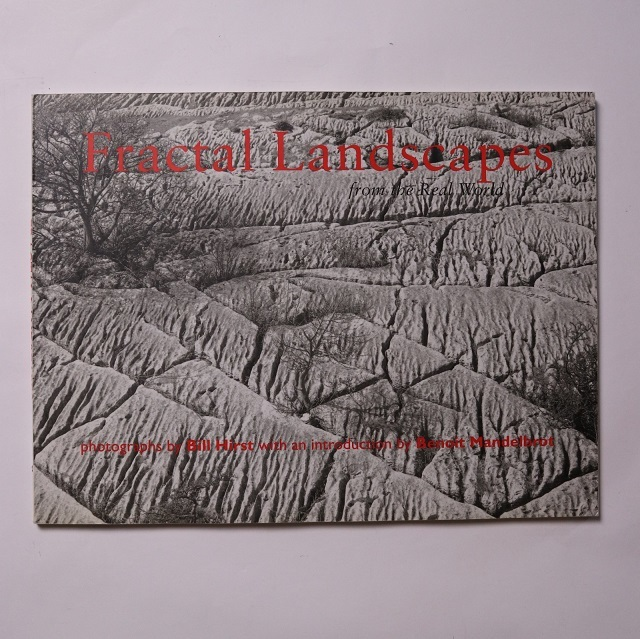 Fractal Landscapes From the Real World / Bill Hirst / Benoit B. Mandelbrot